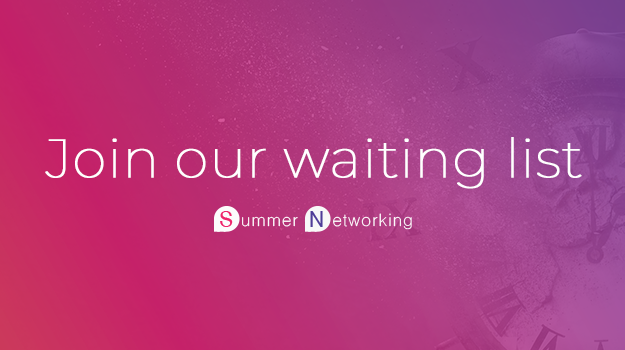 Pre-Registration for the Summer Networking Event is now Open
